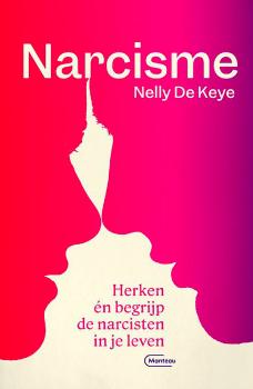 Boek Narcisme van Nelly De Keye